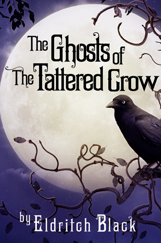 Cover for The Ghosts of the Tattered Crow