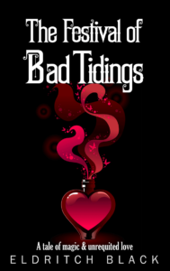 The Festival of Bad Tidings Kindle Book