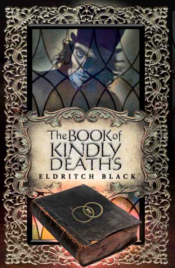The Book Cover for The Book of Kindly Deaths