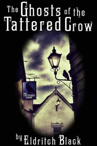 The Ghosts of The Tattered Crow