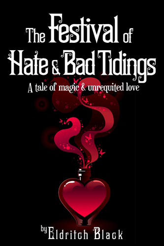 Cover for The Festival of Hate and Bad Tidings