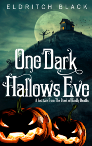 One Dark Hallow's Eve on Kindle