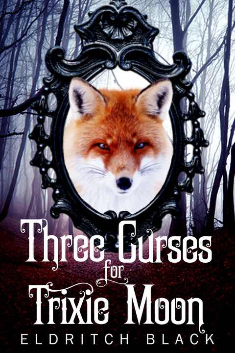 The Three Curses for Trixie Moon Cover