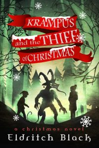 Krampus and The Thief of Christmas by Eldritch Black