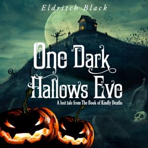 One Dark Hallow's Eve Audible Book