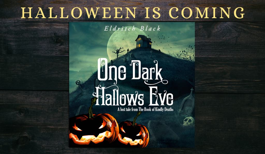 One Dark Hallow's Eve by Eldritch Black