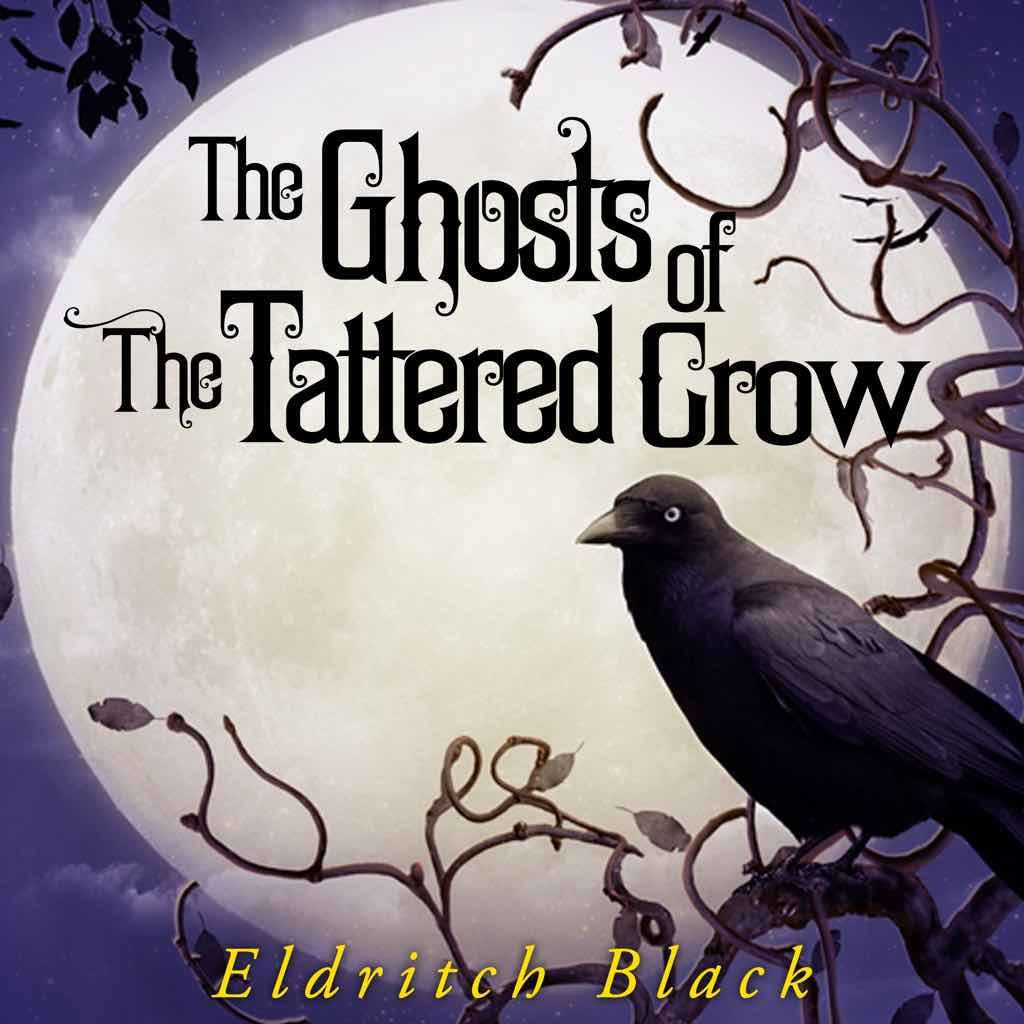 The Ghosts of the Tattered Crow Audiobook cover