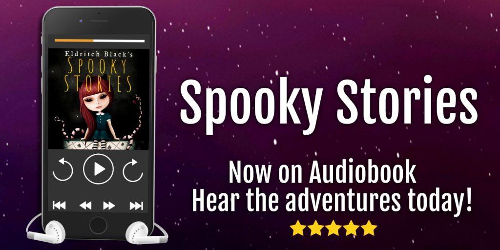 Spooky Stories by Eldritch Black on Audiobook