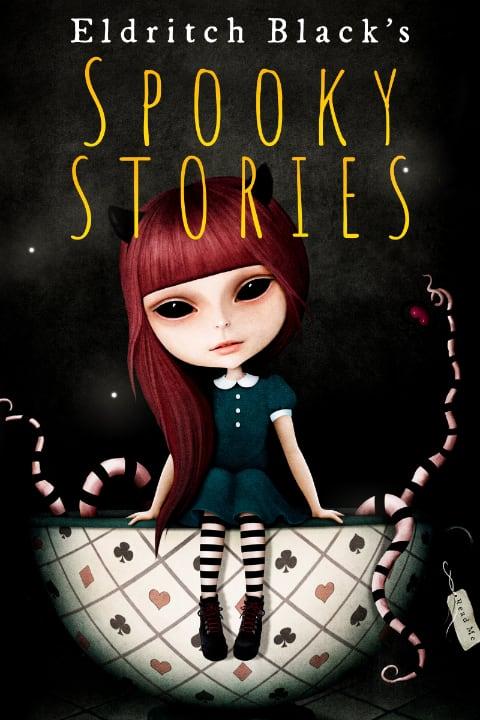 Spooky Stories by Eldritch Black